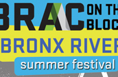 BRONX RIVER Sights & SOUNDS Festival