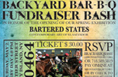 Backyard BBQ Bash, in Honor of the Opening of Bartered States Spring Exhibition